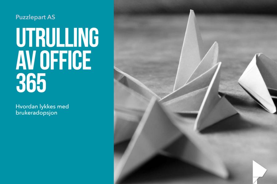 E-bok: Hvordan lykkes med utrulling av Office 365