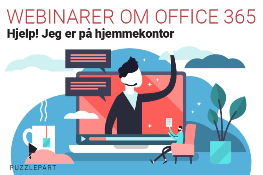 Våre webinarer om hjemmekontor og Office 365
