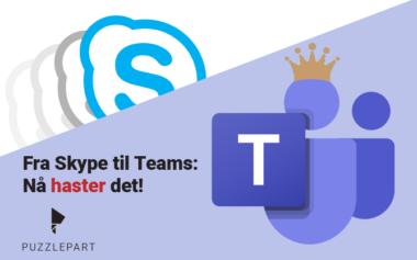 Fra Skype til Teams: Nå haster det!
