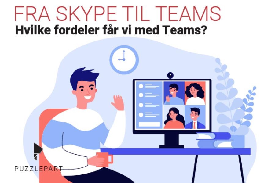 Fordelene med Teams vs. Skype for Business