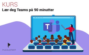 Bli kjent med Microsoft Teams på 90 minutter – 29.4.2021